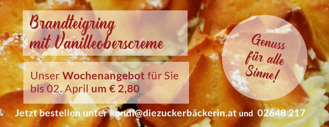Wochenangebot: Brandteigring mit Vanilleoberscreme!